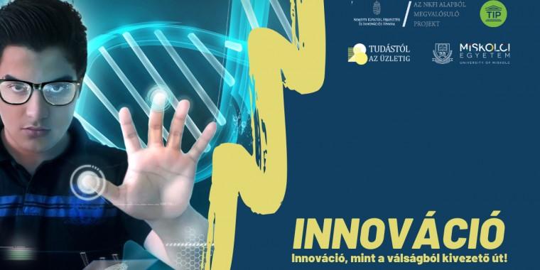 Innováció, mint a válságból kivezető út!
