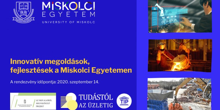 Innovatív megoldások, fejlesztések a Miskolci Egyetemen