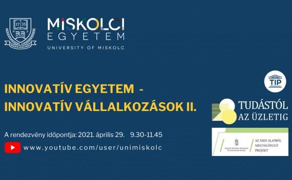 INNOVATÍV EGYETEM - INNOVATÍV VÁLLALKOZÁSOK II.